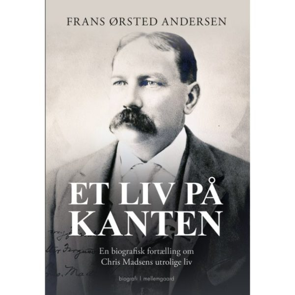 Chris Madsen - En usædvanlig dansk-amerikaner